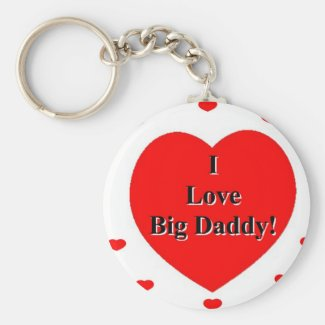 I Love Big Daddy Hearts by A. Celeste Sheffey Keychain