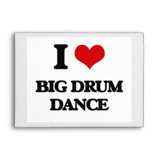 I Love BIG DRUM DANCE Envelope