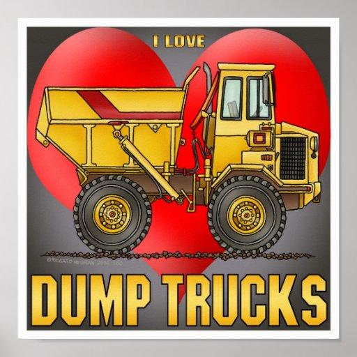 I Love Big Dump Trucks Poster Print