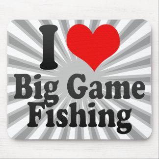 I love Big Game Fishing Mousepads