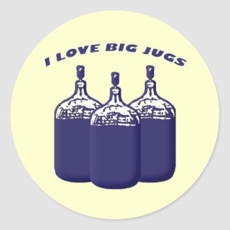 I Love Big Jugs Classic Round Sticker