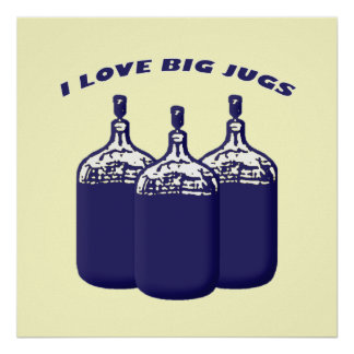 I Love Big Jugs Poster