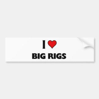I love Big Rigs Bumper Sticker