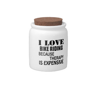 I Love bike riding Because Therapy Is Expensive Candy Jars