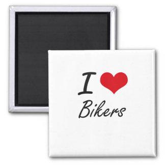 I Love Bikers Artistic Design 2 Inch Square Magnet