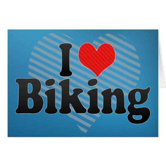 I Love Biking Card