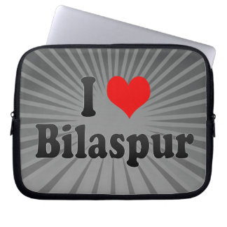 I Love Bilaspur, India. Mera Pyar Bilaspur, India Laptop Sleeve