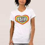 I love Bill: rainbow heart Shirt
