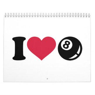 I love Billiards eight ball Calendar
