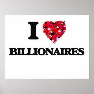 I Love Billionaires Poster
