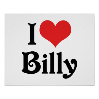I Love Billy Poster