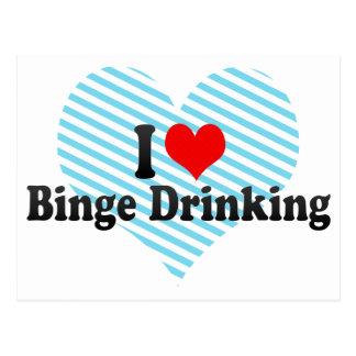 I Love Binge Drinking Postcard