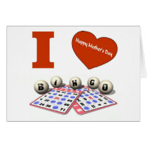 I LOVE Bingo Happy Mother's Day Card