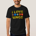 I LOVE BINGO T SHIRT