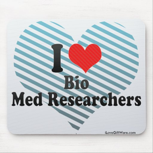 I Love Bio Med Researchers Mouse Pad