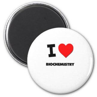 I Love Biochemistry Fridge Magnet