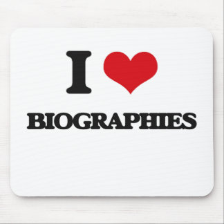 I Love Biographies Mouse Pads