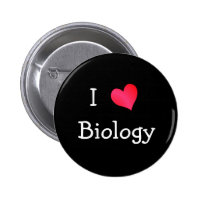 I Love Biology 2 Inch Round Button