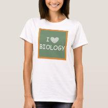 I Love Biology T-Shirt