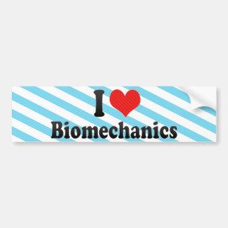 I Love Biomechanics Bumper Stickers