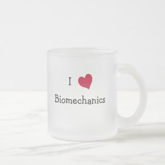 I Love Biomechanics 10 Oz Frosted Glass Coffee Mug