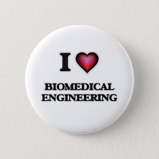 I Love Biomedical Engineering Button
