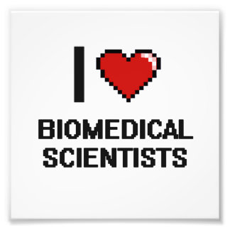 I love Biomedical Scientists Photo Print