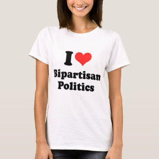 I LOVE BIPARTISAN POLITICS.png T-Shirt