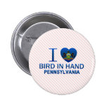 I Love Bird In Hand, PA Button