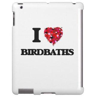I Love Birdbaths
