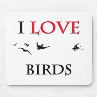I Love Birds Mouse Pad