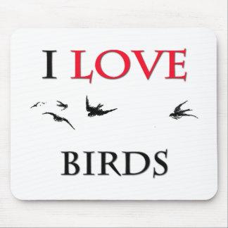 I Love Birds Mouse Pad
