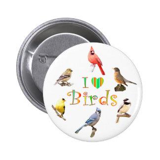 I LOVE BIRDS PINBACK BUTTON