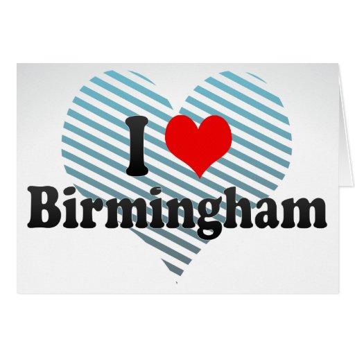 I Love Birmingham, United Kingdom Stationery Note Card
