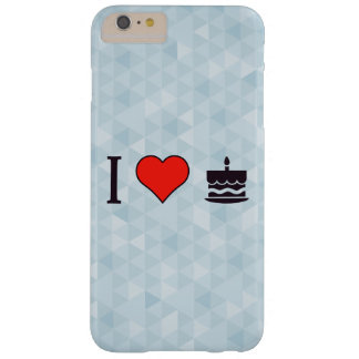 I Love Birthday Cake Barely There iPhone 6 Plus Case