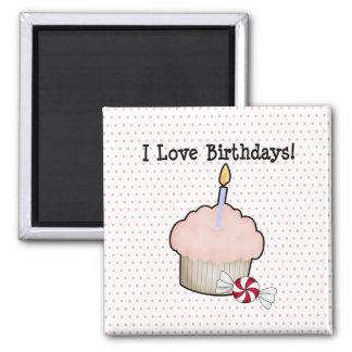 I love birthdays! 2 inch square magnet