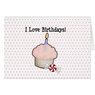 I love birthdays! greeting card