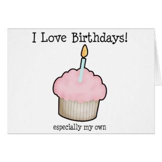 I love birthdays greeting card