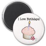 I love birthdays! refrigerator magnet