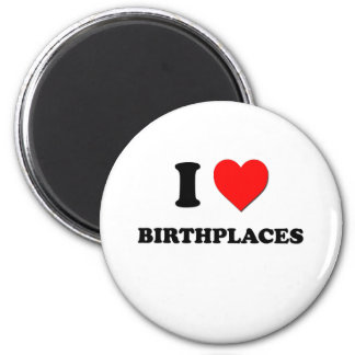 I Love Birthplaces 2 Inch Round Magnet