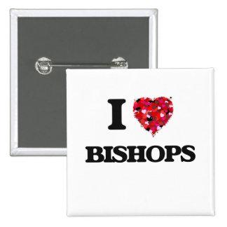 I love Bishops 2 Inch Square Button