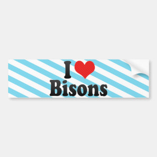I Love Bisons Bumper Stickers