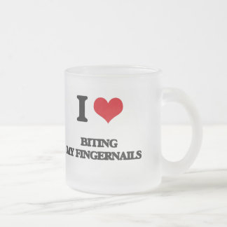 I love Biting My Fingernails 10 Oz Frosted Glass Coffee Mug