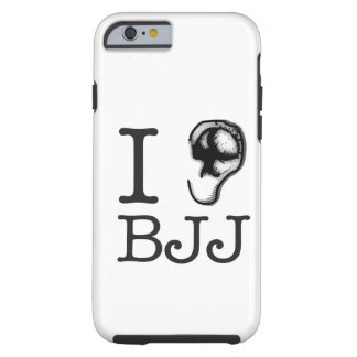 I love BJJ Tough iPhone 6 Case