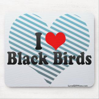 I Love Black Birds Mousepads