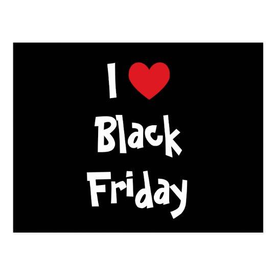 I Love Black Friday Postcard