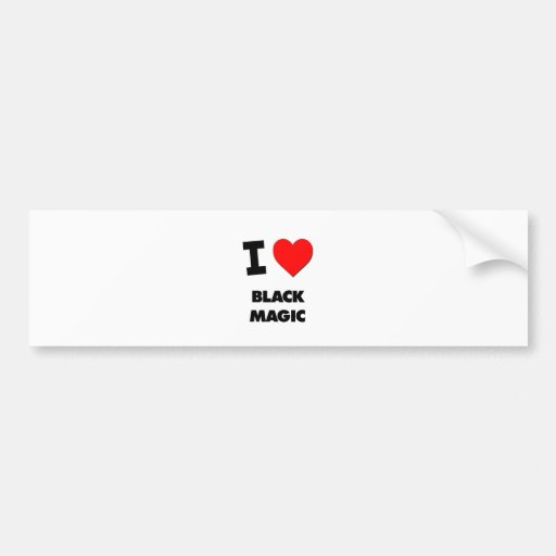 I Love Black Magic Bumper Sticker