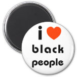 I Love Black People 2 Inch Round Magnet