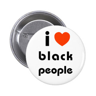I Love Black People Pinback Buttons