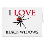 I Love Black Widows Greeting Card